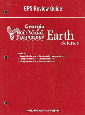 Holt Science & Technology: Earth Science, Georgia Performance Standards Review Guide