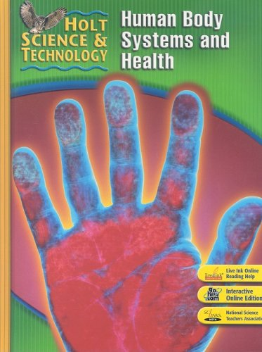 Holt Science & Technology Human Body Systems and Health