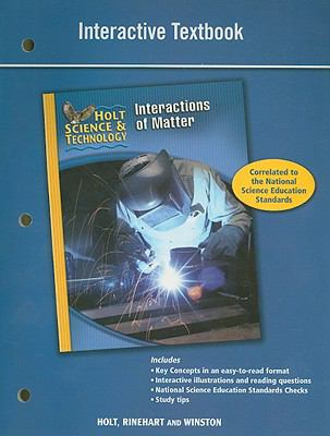 Holt Science & Technology Interactions of Matter Interactive Textbook