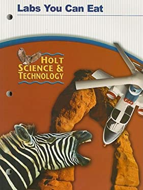 Holt Science & Technology Labs You Can Eat