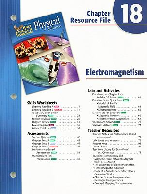 Holt Science & Technology Physical Science Chapter 18 Resource File: Electomagnetism