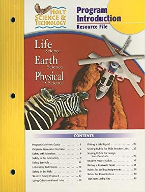 Holt Science & Technology Program Introduction Resource File: Life Science, Earth Science, Physical Science