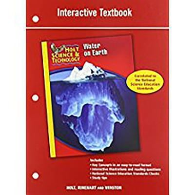 Holt Science & Technology [Short Course]: Interactive Textbook [H] Water on Earth
