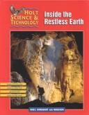 Holt Science & Technology [Short Course]: Pe HS&T F: Inside/Earth 2002 [F] Inside the Restless Earth 2002