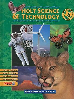 Holt Science & Technology, Texas Edition, Grade 6