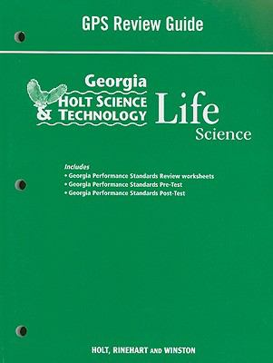 Holt Science and Technology: Life Science: Georgia Performance Standards Review Guide