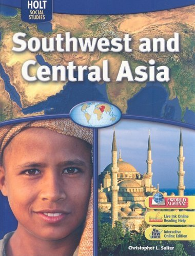 Holt Social Studies: Southwest and Central Asia