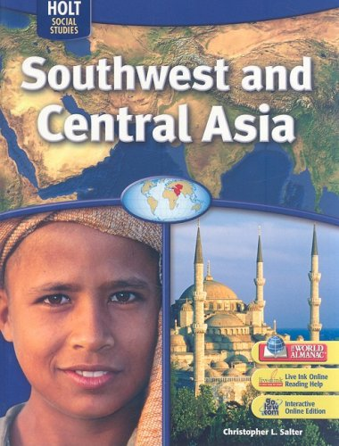 Holt Social Studies: Southwest and Central Asia