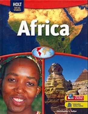 Holt Social Studies: Africa 9780030995064