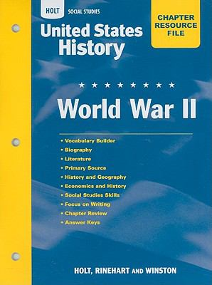 Holt Social Studies United States History Chapter Resource File: World War II