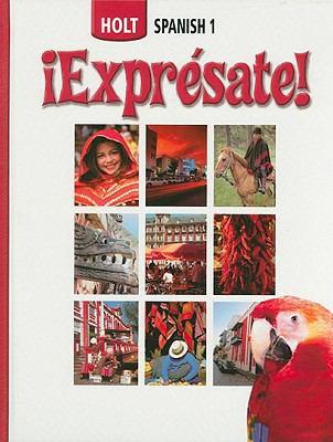 Holt Spanish 1: !Expresate!