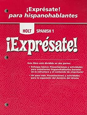 Holt Spanish 1 !Expresate! Para Hispanohablantes