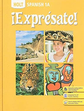 Holt Spanish 1A: !Expresate!