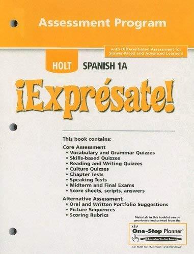 Holt Spanish 1A !Expresate! Assessment Program [With CDROM]