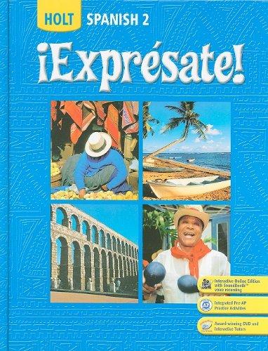 Holt Spanish 2: !Expresate! 9780030453229