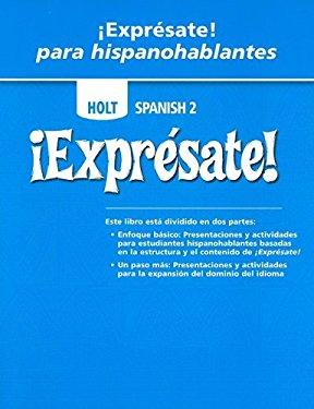 Holt Spanish 2 Expresate! Para Hispanohablantes