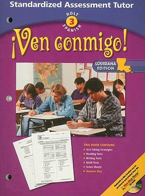 Holt Spanish 3 !Ven Conmigo! Standardized Assessment Tutor, Louisiana Edition