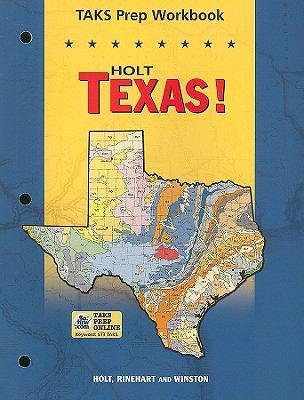 Holt Texas! TAKS Prep Workbook