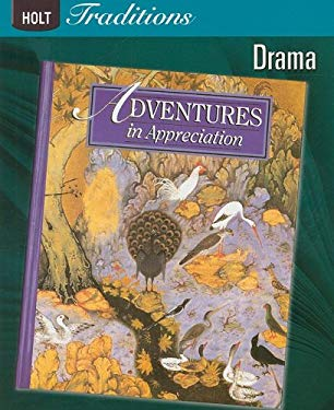 Holt Traditions Adventures in Appreciation: Drama