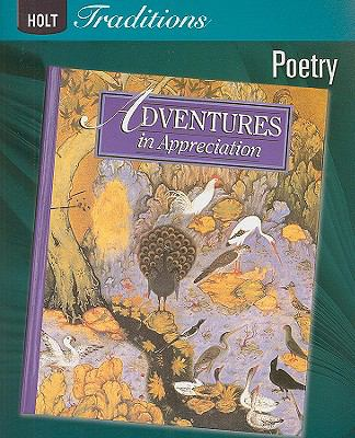 Holt Traditions Adventures in Appreciation: Poetry