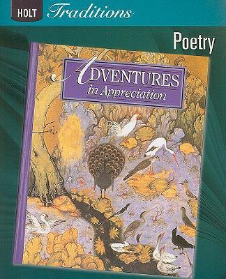 Holt Traditions Adventures in Appreciation: Poetry