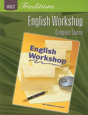 Holt Traditions English Workshop, Complete Course