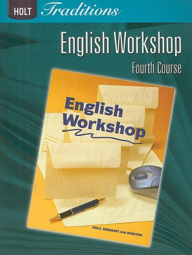 Holt Traditions English Workshop, Fourth Course