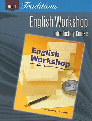 Holt Traditions English Workshop Introductory Course
