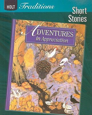 Holt Traditions: Adventures in Appreciation, Short Stories