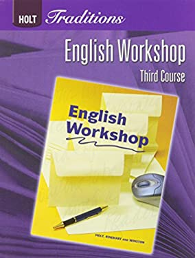 Holt Traditions: English Workshop Third Course