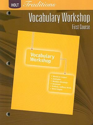 Holt Traditions Vocabulary Workshop, First Course