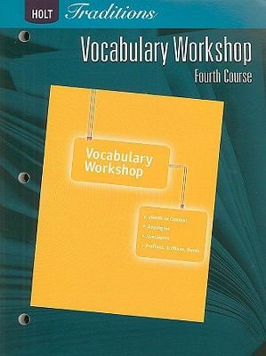 Holt Traditions Vocabulary Workshop, Fourth Course