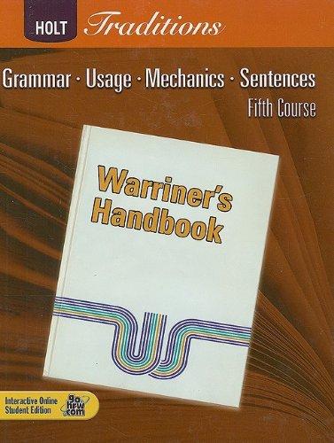Holt Traditions: Warriner's Handbook, Fifth Course: Grammar, Usage, Mechanics, Sentences
