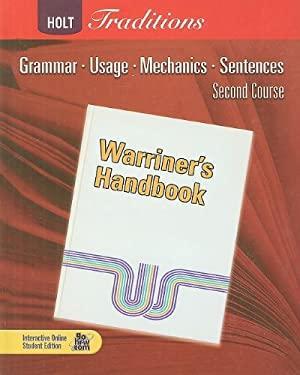 Holt Traditions: Warriner's Handbook, Second Course: Grammar, Usage, Mechanics, Sentences