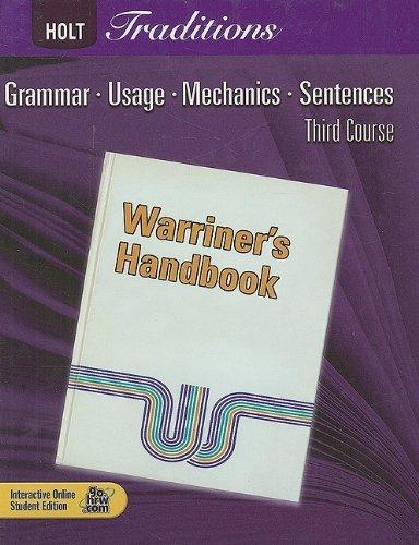 Holt Traditions: Warriner's Handbook, Third Course: Grammar, Usage, Mechanics, Sentences