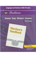 Holt Traditions Warriner's Handbook: Language and Sentence Skills Practice Third Course Grade 9 Third Course