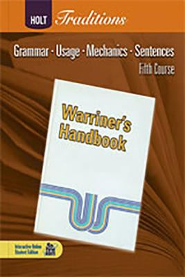 Holt Traditions Warriner's Handbook: Developmental Language and Sentence Skills Guided Practice Fifth Course Grade 11 Fifth Course
