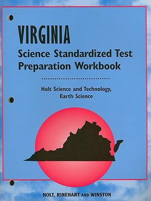 Holt Virginia Science Standardized Test Preparation Workbook: Science and Technology, Earth Science