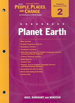 Holt Western World People, Places, and Change Chapter 2 Resource File: Planet Earth