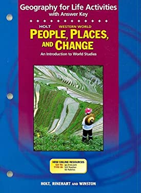 Holt Western World People, Places, and Change Geography for Life Activities: An Introduction to World Studies