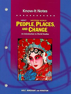 Holt Western World People, Places, and Change Know-It Notes: An Introduction to World Studies