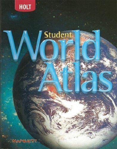 Holt World Geography: Student World Atlas Grades 6-8
