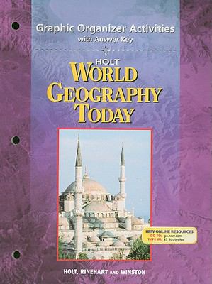Holt World Geography Today: Graphic Organizer Activities with Answer Key