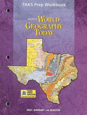 Holt World Geography Today TAKS Prep Workbook