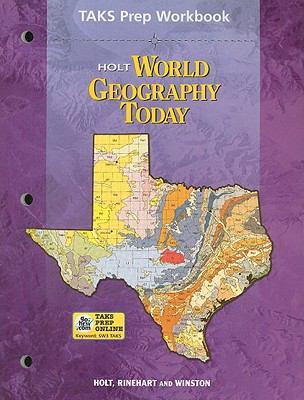 Holt World Geography Today TAKS Prep Workbook