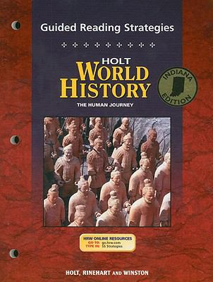 Holt World History Guided Reading Strategies, Indiana Edition: The Human Journey