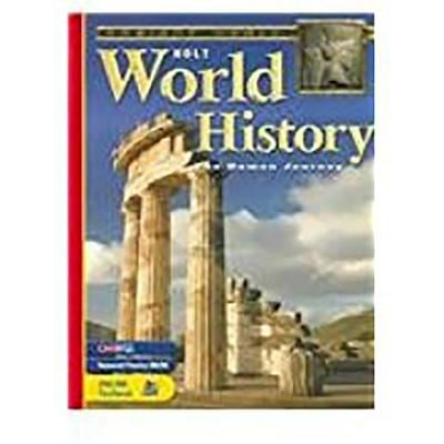 Holt World History: Human Journey: Student Edition Grades 9-12 2005