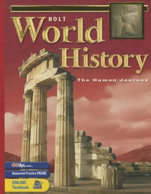 Holt World History: Human Journey: Student Edition Grades 9-12 2003