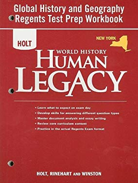 Holt World History Human Legacy: New York Global History and Geography Regents Test Prep Workbook 9780030938498