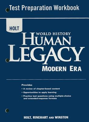 Holt World History Human Legacy Modern Era Test Preparation Workbook